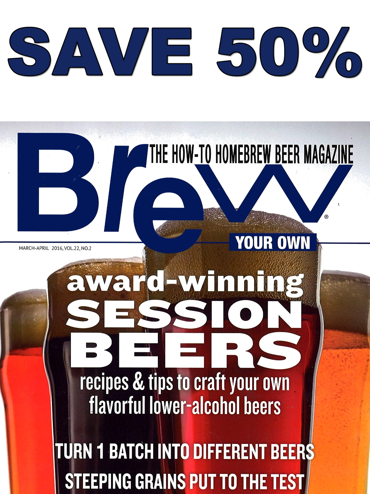 Home Brewer Promo Code for Save 50% On A Subscription to Brew Your Own Magazine  Coupon Code