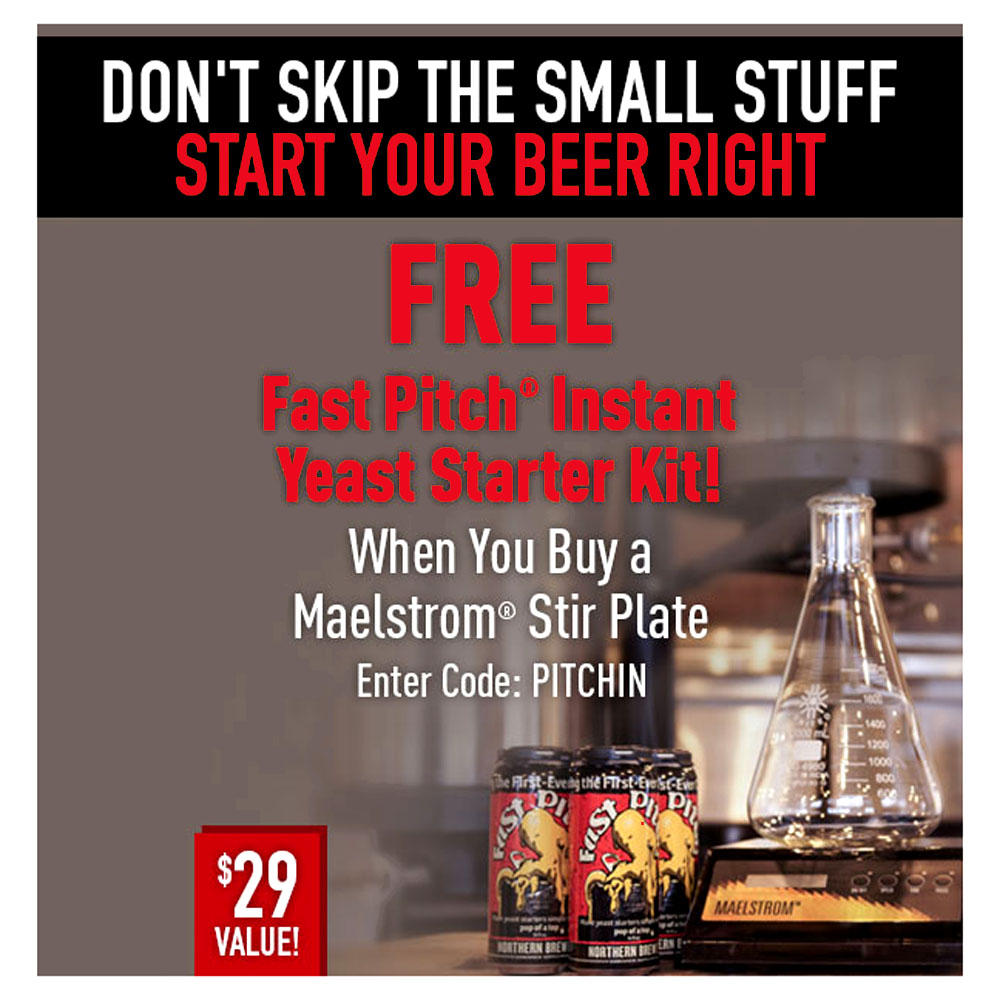 Home Brewer Promo Code for FREE FAST PITCHWHEN YOU BUY A MAELSTROM STIR PLATE Coupon Code