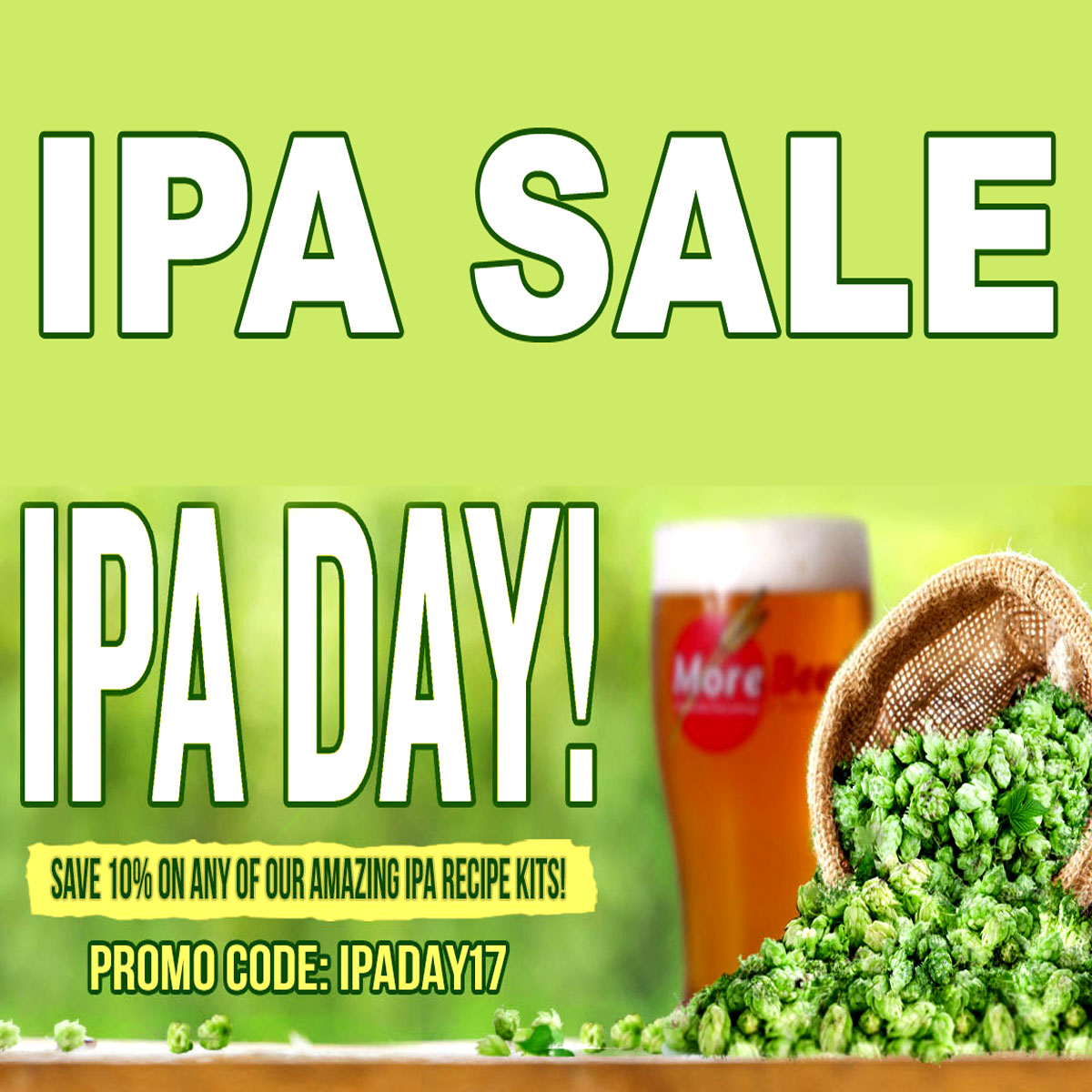 Home Brewer Promo Code for Save 10% On All Of MoreBeer's IPA Kits Including Pliny the Elder Coupon Code
