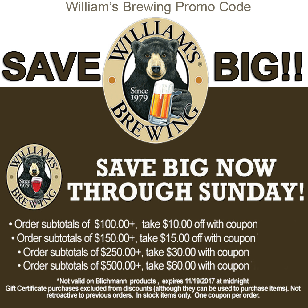 Home Brewer Promo Code for Save Big At Williams Brewing. Save Up To $60 Off Your Order! Coupon Code