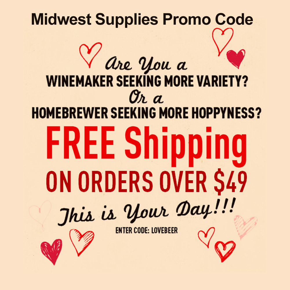 Home Brewer Promo Code for Get Free Shipping at Midwest Supplies Promo Code Coupon Code