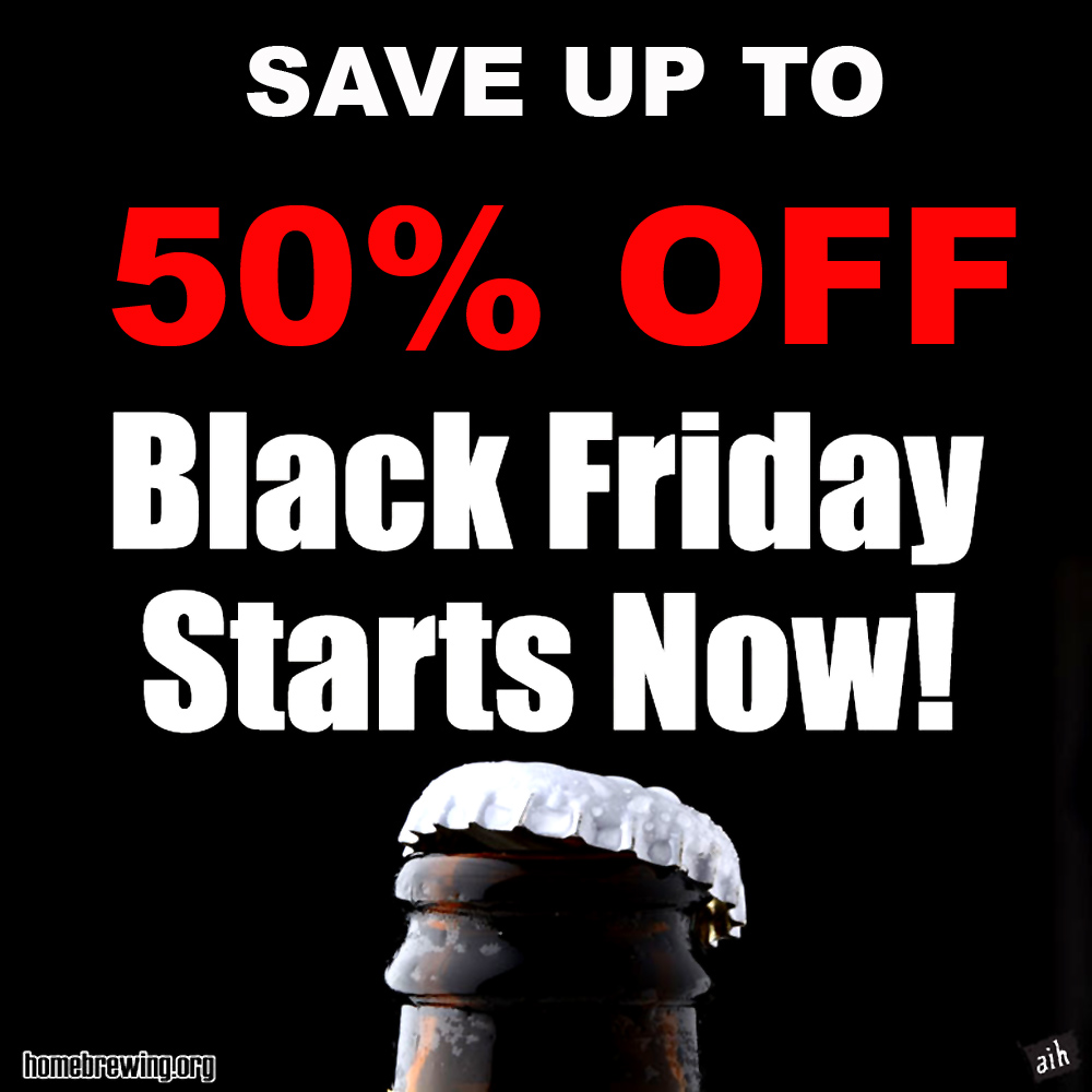 Adventures In Homebrewing Black Friday Sale - Save Up To 50% Sale
