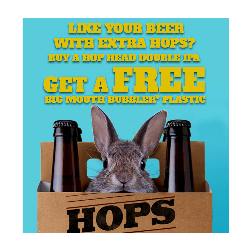 Coupon Code For BUY A HOP HEAD DOUBLE IPA AND GET A FREE PLASTIC BIG MOUTH BUBBLER Coupon Code
