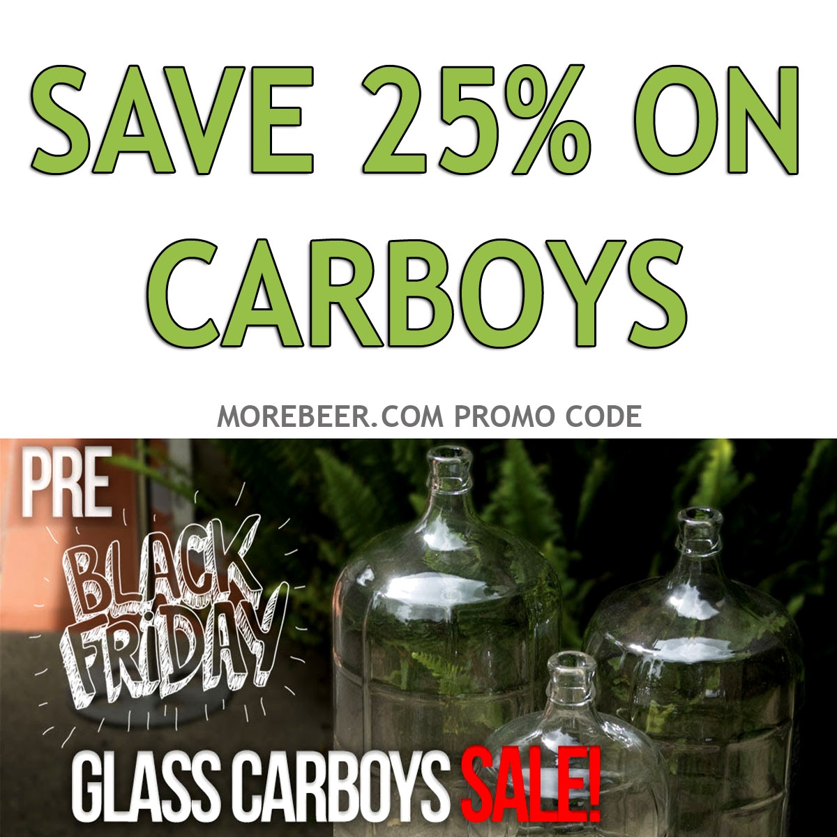 Coupon Code For Save 25% On Carboys At MoreBeer.com Plus Free Shipping On Orders Over $59 Coupon Code